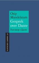 Osip Mandelstam , Gesprek over Dante