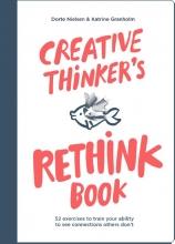 Katrine Granholm Dorte Nielsen, Creative Thinker`s Rethink Book