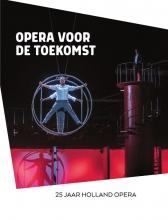 Anita Twaalfhoven , Opera voor de Toekomst