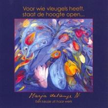 G. Louws Marja de Lange  J.W. Bakker, Voor wie vleugels heeft, staat de hoogte open...