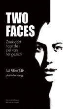 Rene van der Heijden Ali Pirayesh, Two Faces