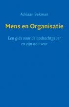 Adriaan Bekman , Mens en Organisatie