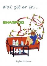 Wybo Palstra , Wat zit er in... shampoo?