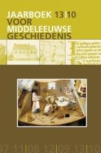 , Jaarboek voor Middeleeuwse Geschiedenis 13 2010