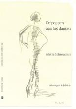 Aletta  Schreuders De poppen aan het dansen