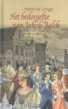 Harm de Jonge Het bedorgeltje van Jakob Balck