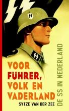 Sytze van der Zee , Voor Fuhrer, volk en vaderland
