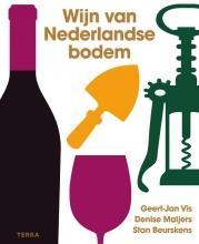 Stan Beurskens Geert-Jan Vis  Denise Maljers, Wijn van Nederlandse bodem
