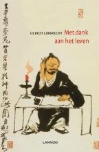 Ulrich Libbrecht , Met dank aan het leven