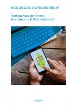 Katrien Van der Perre, Eva  Lievens, Dirk  Voorhoof Handboek auteursrecht