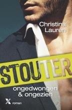 Christina  Lauren STOUTER 5 - ONGEDWONGEN & ONGEZIEN