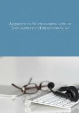 André  Schraa Acquisitie en Saleshandboek voor de (administratieve) dienstverlening