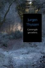 Jurgen Thyssen , Gemengde gevoelens