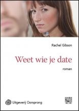 Rachel  Gibson Weet wie je date - grote letter uitgave
