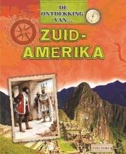 Tim  Cooke De Ontdekking van... Zuid-Amerika
