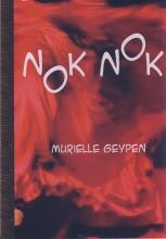 Murielle Geypen , Nok nok