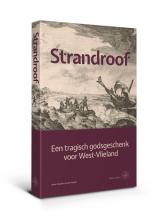 Jan Houter Anne Doedens, Strandroof