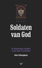 Kees Schaepman , Soldaten van God