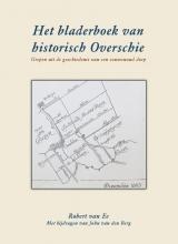 J. van den Berg Robert van Ee, Het Bladerboek van historisch Overschie