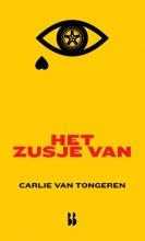 Carlie van Tongeren , Het zusje van