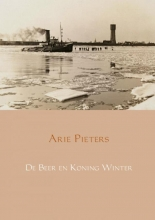 Arie  Pieters De Beer en Koning Winter