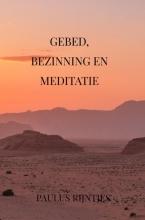 Paulus Rijntjes Gebed, Bezinning en Meditatie