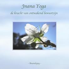 Anandajay (zonder achternaam) , Jnana yoga