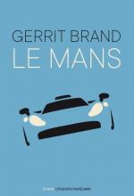 Gerrit Brand , Le Mans