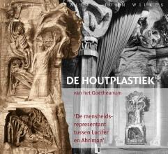 John Wilkes Judith von Halle, De houtplastiek van het Goetheanum