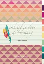 Susanne  Groeneveld Schrijf je door de overvang