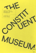 John  Byrne, Charles  Esche, Steven ten Thije, Maria  Lind The Constituent Museum