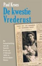 Paul Kroes , De kwestie Vrederust