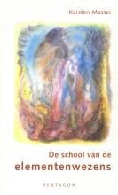 Karsten Massei , De school van de elementenwezens