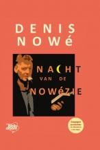 Denis Nowé , De nacht van de Nowézie