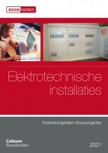 , Kostenkengetallen bouwprojecten - Elektrotechnische installaties 2021