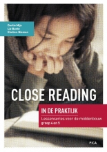 Ebelien Nieman Dortie Mijs  Liz Bunte, Close Reading in de praktijk Middenbouw