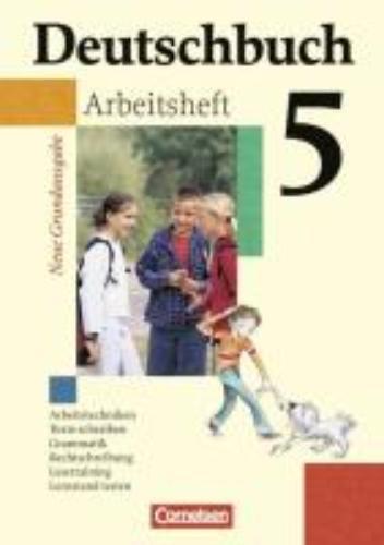 Grunow, Cordula,   Schurf, Bernd,Deutschbuch Grundausgabe 5. Schuljahr. Arbeitsheft mit Lösungen. Neubearbeitung