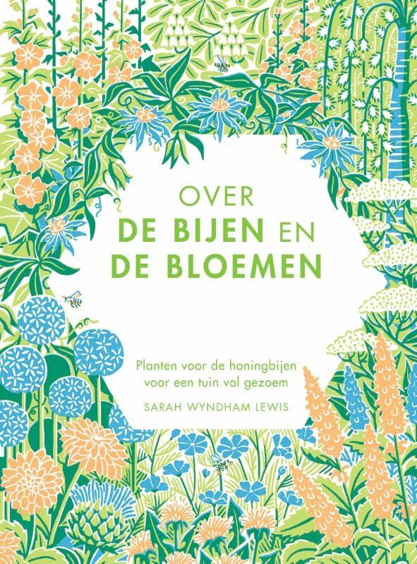 Sarah Wyndham Lewis,Over de bijen en de bloemen