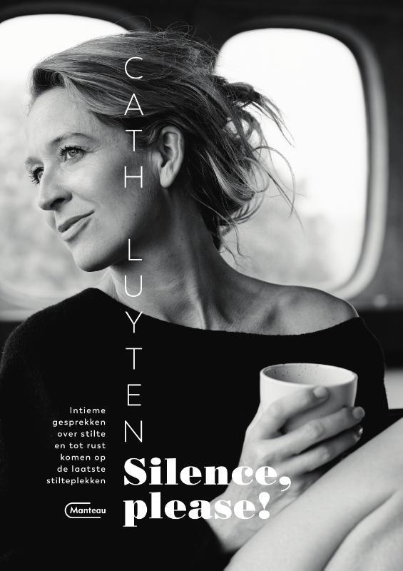 Cath Luyten,Silence, please!
