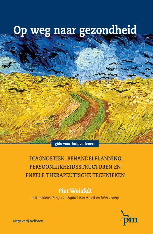 Piet Weisfelt,Op weg naar gezondheid