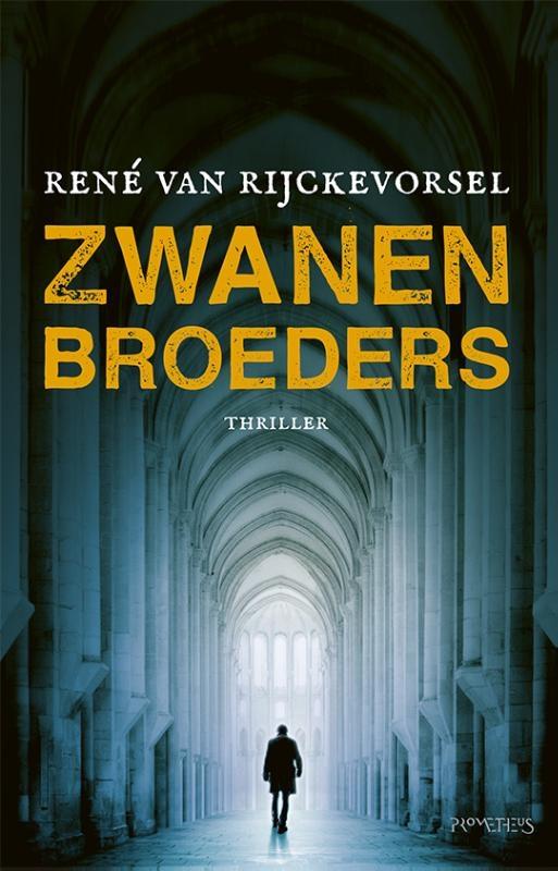 René van Rijckevorsel,Zwanenbroeders