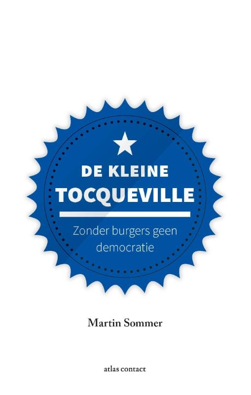 Martin  Sommer,De kleine Tocqueville
