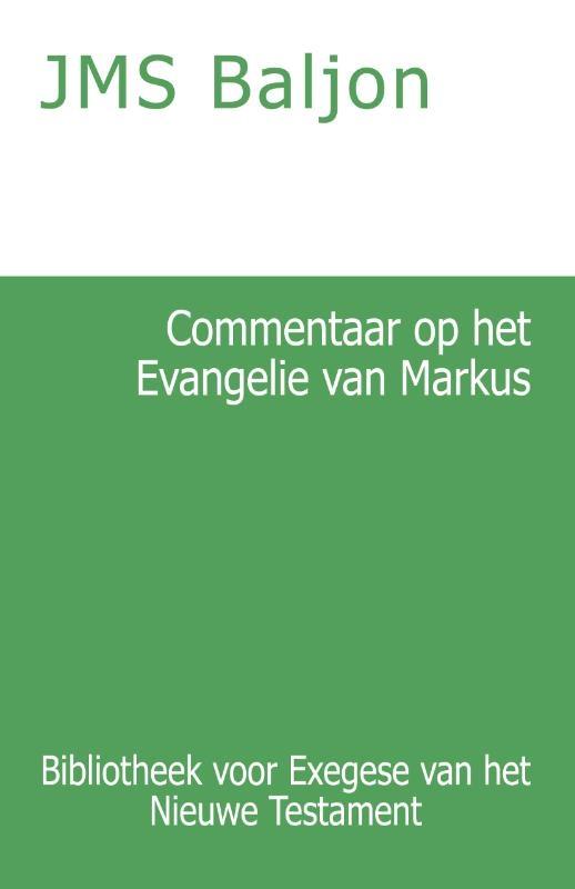 J.M.S. Baljon,Commentaar op het Evangelie van Markus