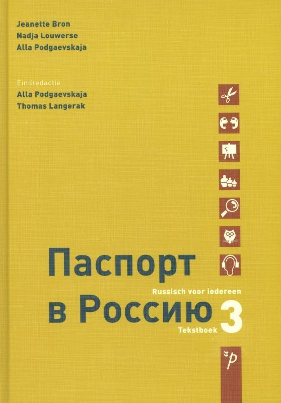 Jeanette Bron, Nadja Louwerse, Alla Podgaevskaja, Thomas Langerak,Paspoort voor Rusland 3 Tekstboek