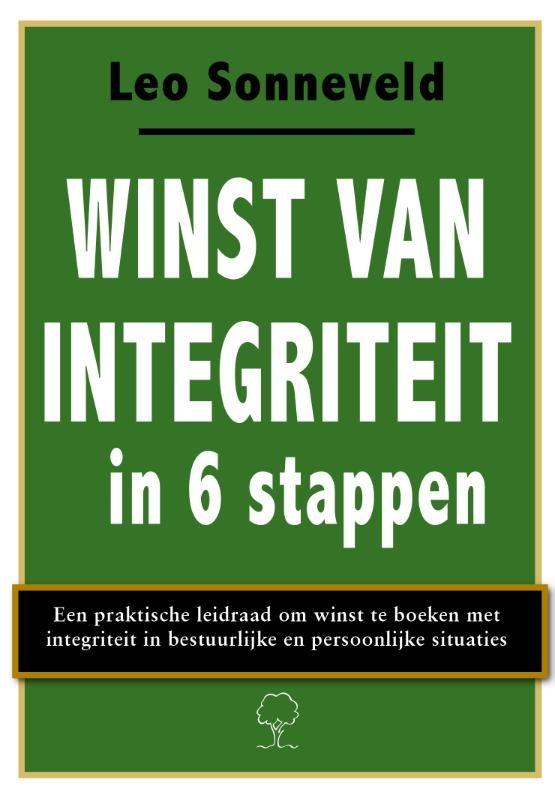 Leo Sonneveld,Winst van integriteit