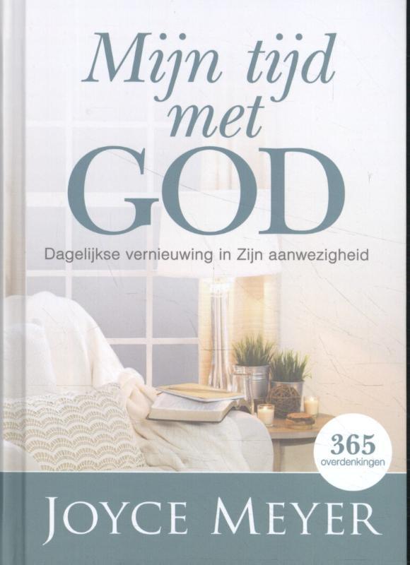 Joyce Meyer,Mijn tijd met God