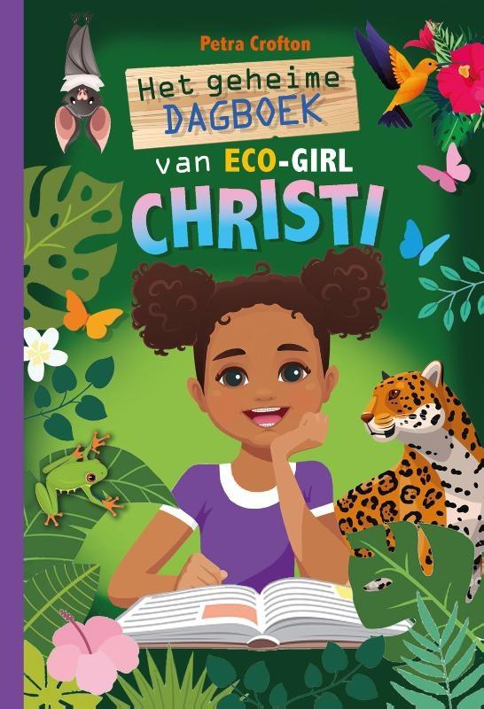Petra Crofton,Het geheime dagboek van eco-girl Christi