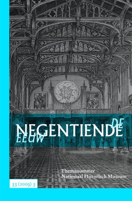 ,De negentiende eeuw 33(2009)3 Themanummer Nationaal Historisch Museum