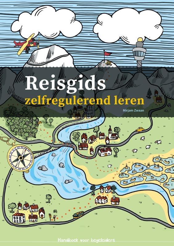 Mirjam Zwaan,Reisgids zelfregulerend leren