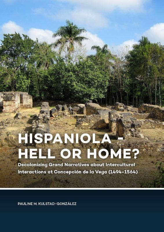 Pauline Kulstad-González,Hispaniola - Hell or Home?